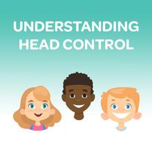 Understanding Head Control
